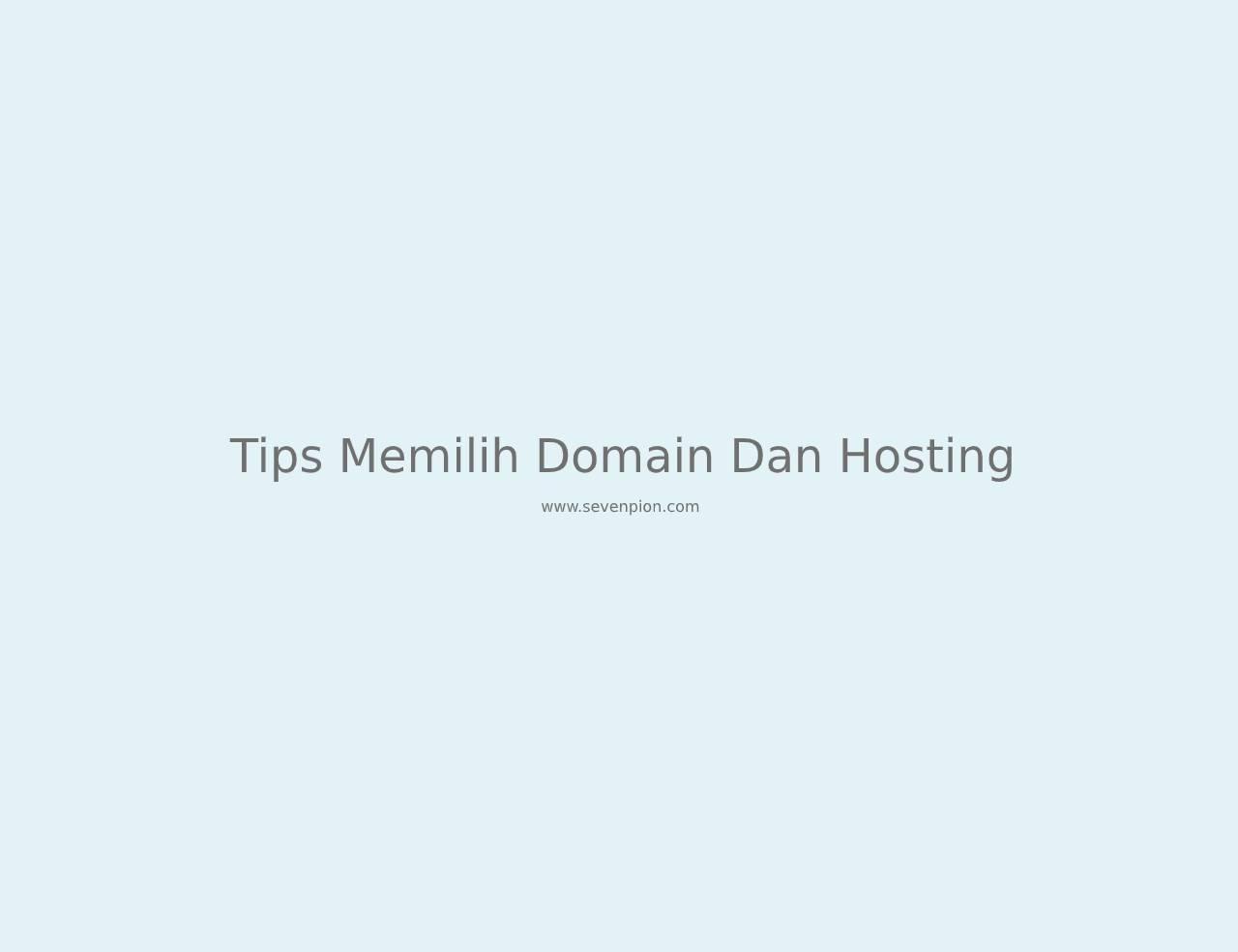 tips memilih domain dan hosting