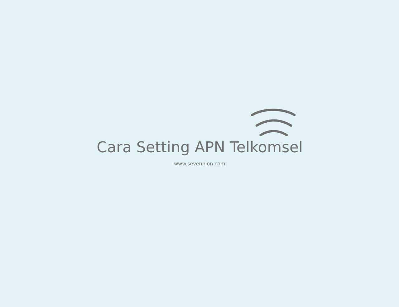 setting apn telkomsel tercepat
